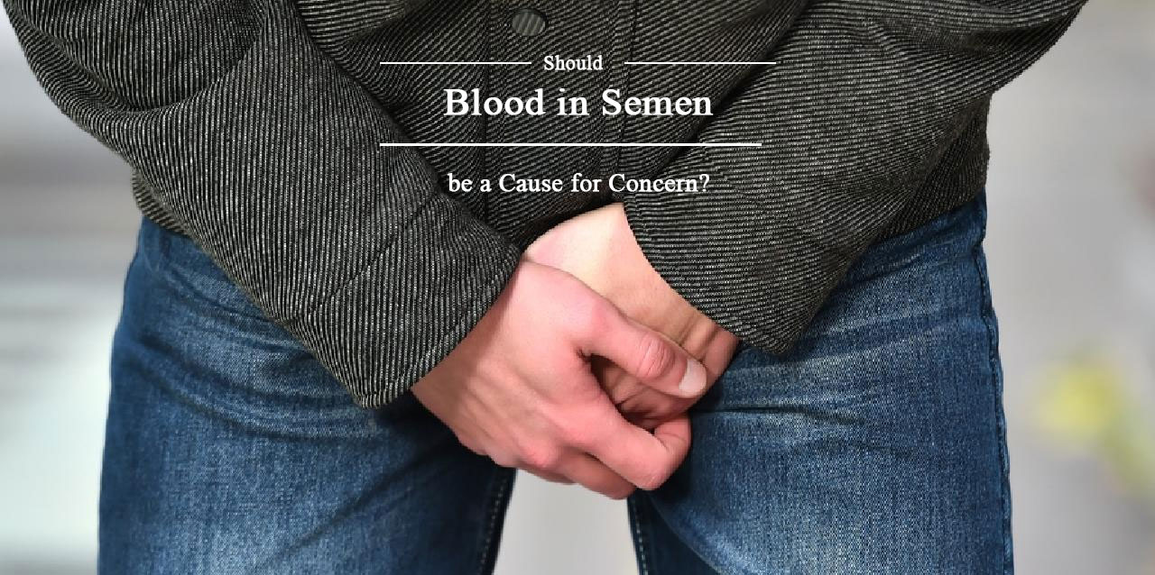 Should blood in the semen be cause for concern